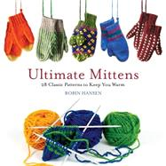 Ultimate Mittens by Hansen, Robin, 9781608936243