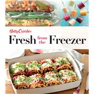 Betty Crocker Fresh from the Freezer by Crocker, Betty, 9780544816244