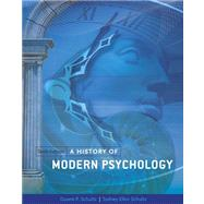 A HISTORY OF MODERN PSYCHOLOGY, 10th Edition by Schultz/Schultz, 9781133316244