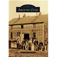 Around Ovid by Ovid Historical Society, 9781467116244