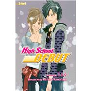 High School Debut (3-in-1 Edition), Vol. 3 Includes Vols. 7, 8 & 9 by Kawahara, Kazune, 9781421566245