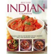 Best Ever Indian Cookbook by Beljekar, Mridula; Fernandez, Rafi; Husain, Shezhad; Kanani, Manisha, 9781844776245