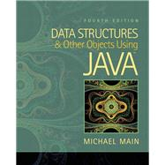 Data Structures and Other Objects Using Java by Main, Michael, 9780132576246