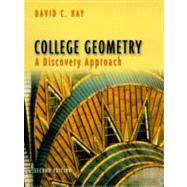 College Geometry A Discovery Approach by Kay, David, 9780321046246