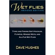 Wet Flies by Hughes, Dave; Bunse, Richard, 9780811716246