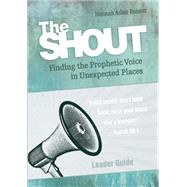 The Shout Leader Guide by Bonner, Hannah Adair, 9781501816246