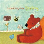 Looking for Spring by Kim, Ji-wu; Wilkinson, Annie; Cowley, Joy, 9781925186246