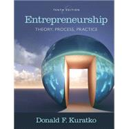 Entrepreneurship : Theory, Process, and Practice by Kuratko, Donald F., 9781305576247
