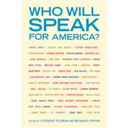 Who Will Speak for America? by Feldman, Stephanie; Popkin, Nathaniel, 9781439916247