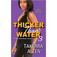 Thicker Than Water 3 by Allen, Takerra, 9781617736247