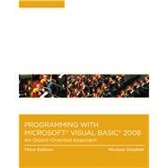 Programming with Microsoft Visual Basic 2008 : An Object-Oriented Approach by Ekedahl, Michael, 9780324786248