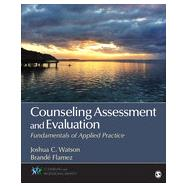 Counseling Assessment and Evaluation by Watson, Joshua C.; Flamez, Brande, 9781452226248