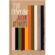 For Every One by Reynolds, Jason, 9781481486248