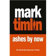 Ashes by Now by Timlin, Mark, 9781843446248