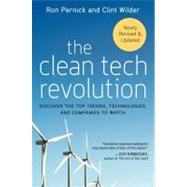 The Clean Tech Revolution: Discover the Top Trends, Technologies and Companies to Watch by Pernick, Ron, 9780060896249