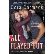 All Played Out by Carmack, Cora, 9780062326249