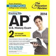 Cracking the AP U.S. History Exam, 2014 Edition by PRINCETON REVIEW, 9780307946249