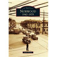 Norwood 1940-1979 by Daniels, Susan, 9781467126250