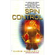 Spin Control by MORIARTY, CHRIS, 9780553586251