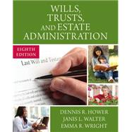 Wills, Trusts, and Estates Administration by Walter/Wright, 9781305506251