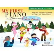 My First Piano Adventure Christmas - Book A : Pre-Reading by Faber, Nancy (COP); Faber, Randall (COP), 9781616776251