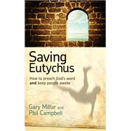 Saving Eutychus by Gary Millar; Phil Campbell, 9781922206251