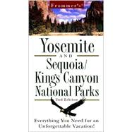 Frommer's® Yosemite and Sequoia/Kings Canyon National Parks, 2nd Edition by Wells, Stacey, 9780028636252