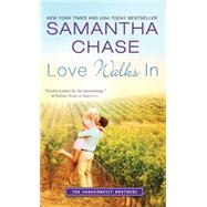 Love Walks in by Chase, Samantha, 9781492616252