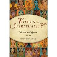 Women's Spirituality by Faulkner, Mary, 9781571746252