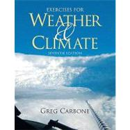 Exercises for Weather and Climate by Carbone, Greg, 9780321596253