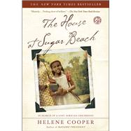 The House at Sugar Beach In Search of a Lost African Childhood by Cooper, Helene, 9780743266253