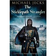 The Sticklepath Strangler by Jecks, Michael, 9781471126253