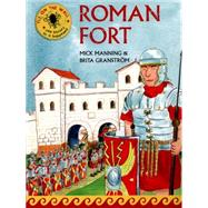 Roman Fort by Manning, Mick; Granstrom, Brita, 9781847806253