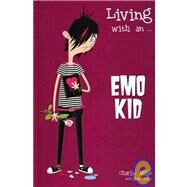 Living With An... Emo Kid by Mills, Charlie, 9781933176253