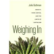 Weighing in by Guthman, Julie, 9780520266254