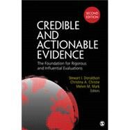 Credible and Actionable Evidence by Donaldson, Stewart I.; Christie, Christina A.; Mark, Melvin M., 9781483306254
