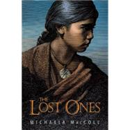The Lost Ones by MacColl, Michaela, 9781620916254