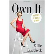 Own It by KRAWCHECK, SALLIE, 9781101906255