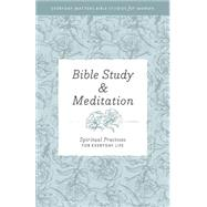 Bible Study and Meditation by Hendrickson Publishers, 9781619706255