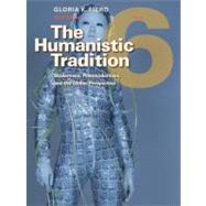 The Humanistic Tradition, Book 6: Modernism, Postmodernism, and the Global Perspective by Fiero, Gloria, 9780077346256