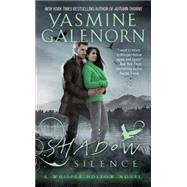 Shadow Silence by Galenorn, Yasmine, 9780515156256