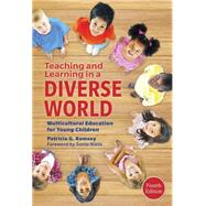 Teaching and Learning in a Diverse World by Ramsey, Patricia G.; Nieto, Sonia, 9780807756256