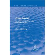 Cover Stories (Routledge Revivals): Narrative and Ideology in the British Spy Thriller by Mishan; E. J., 9781138796256