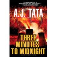 Three Minutes to Midnight by Tata, A. J., 9781496706256
