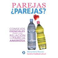 Parejas parejas? by Maroto, María Elena; Lahud, Sandra Haddad, 9786079346256