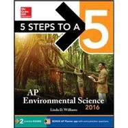 5 Steps to a 5: AP Environmental Science 2016 by Williams, Linda, 9780071846257