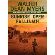 Sunrise Over Fallujah by Myers, Walter Dean, 9780439916257