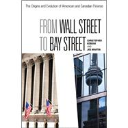 From Wall Street to Bay Street by Kobrak, Christopher; Martin, Joe, 9781442616257