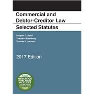 Commercial and Debtor-creditor Law Selected Statutes 2017 by Baird, Douglas; Eisenberg, Theodore, 9781683286257