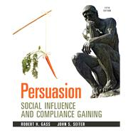 Persuasion Social Influence and Compliance Gaining Plus MySearchLab with eText -- Access Card Package